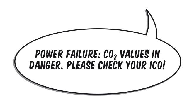 Bubble: Power failure: CO2 values in danger. Please check your ICO!
